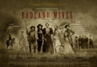BADLAND WIVES 1-hr Drama Television Series